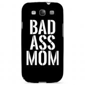 Bad Ass Mom - Geeks Designer Line Mom Series Matte Case for Samsung Galaxy S3