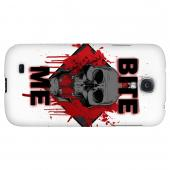 Bite Me on White - Geeks Designer Line Apocalyptic Series Hard Back Case for Samsung Galaxy S4