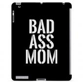 Bad Ass Mom - Geeks Designer Line Mom Series Hard Case for Apple iPad (3rd & 4th Gen.)